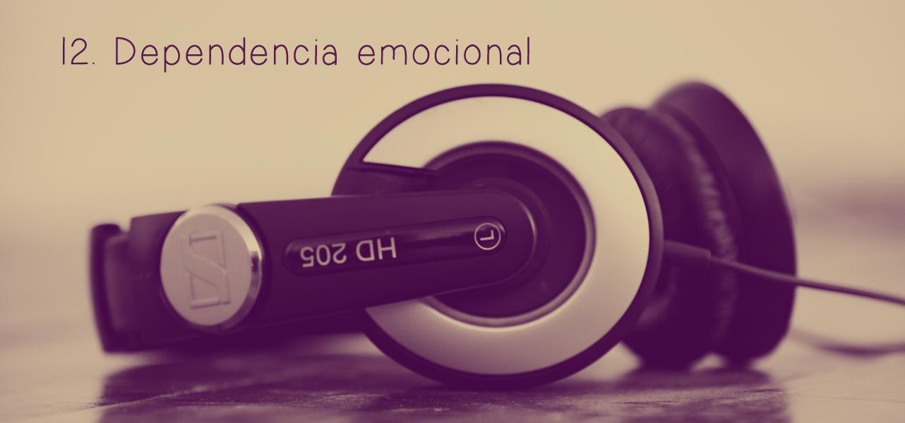 12. Dependencia emocional